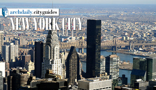 Architecture City Guide: New York City