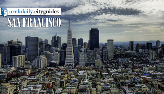 Architecture City Guide: San Francisco