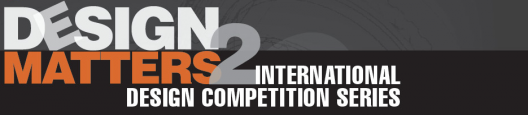 Design Matters 2 International Competition