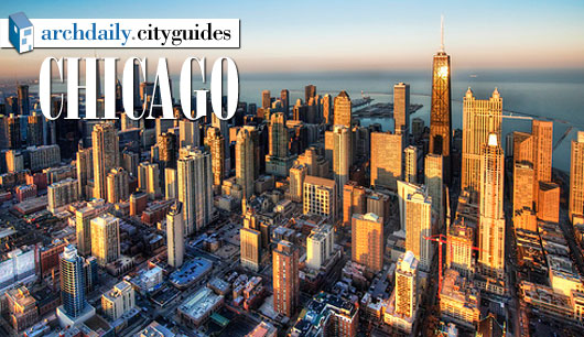 Architecture City Guide: Chicago