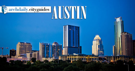 Architecture City Guide: Austin