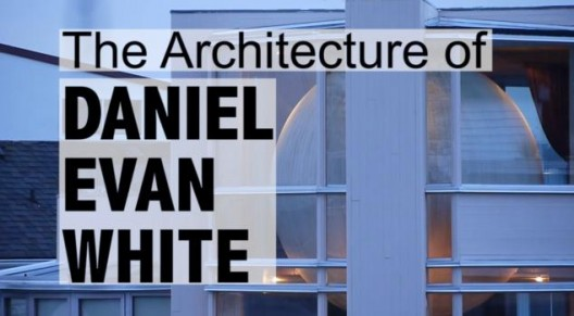 White Space: The Architecture of Daniel Evan White