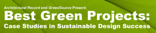 Best Green Projects: Case Studies in Sustainable Design Success Webinar