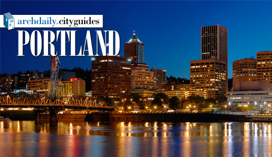 Architecture City Guide: Portland