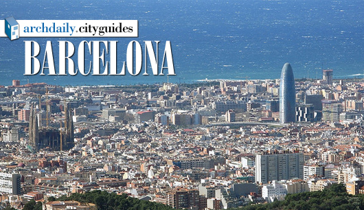 Architecture City Guide: Barcelona