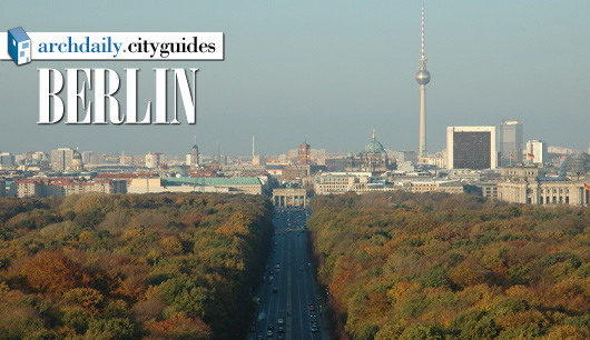 Architecture City Guide: Berlin