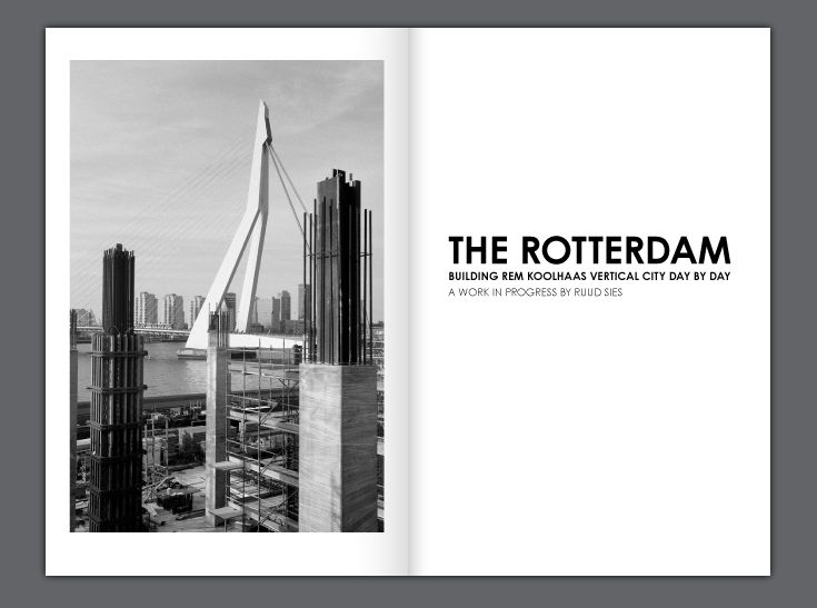 Building the Rotterdam