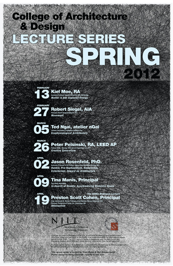 NJIT College of Architecture and Design 2012 Spring Lecture Series