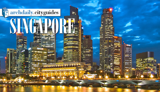 Architecture City Guide: Singapore