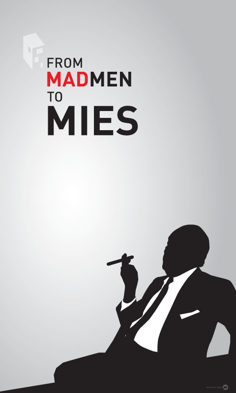 Download the &#8220;From Mad Men to Mies&#8221; Wallpaper to your Tech Device