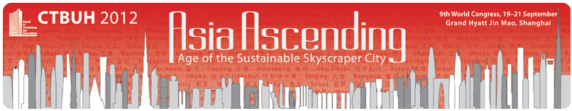 CTBUH presents Asia Ascending: Age of the Sustainable Skyscraper City
