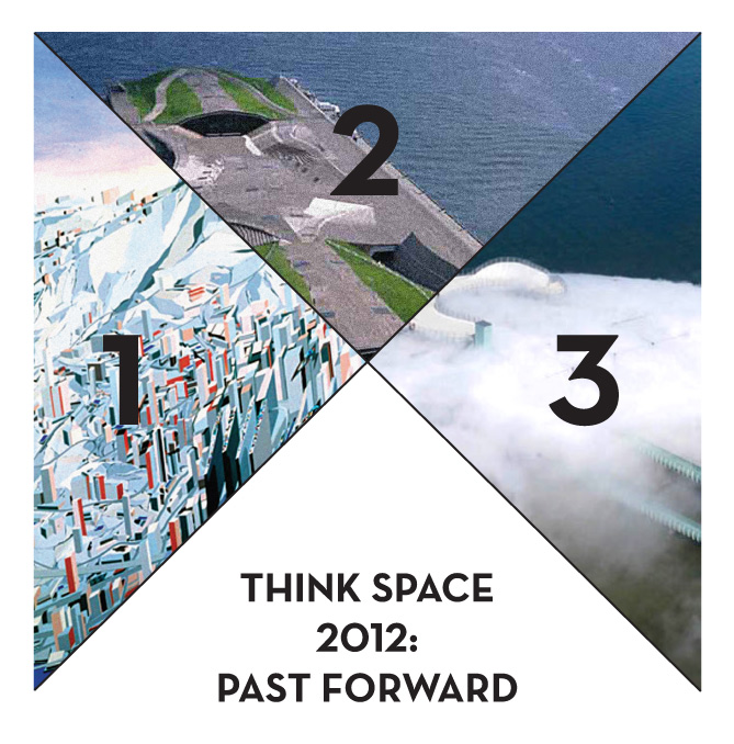 Think Space 2012 Programme: Past Forward Competition
