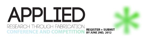 APPLIED Research Through Fabrication Competition