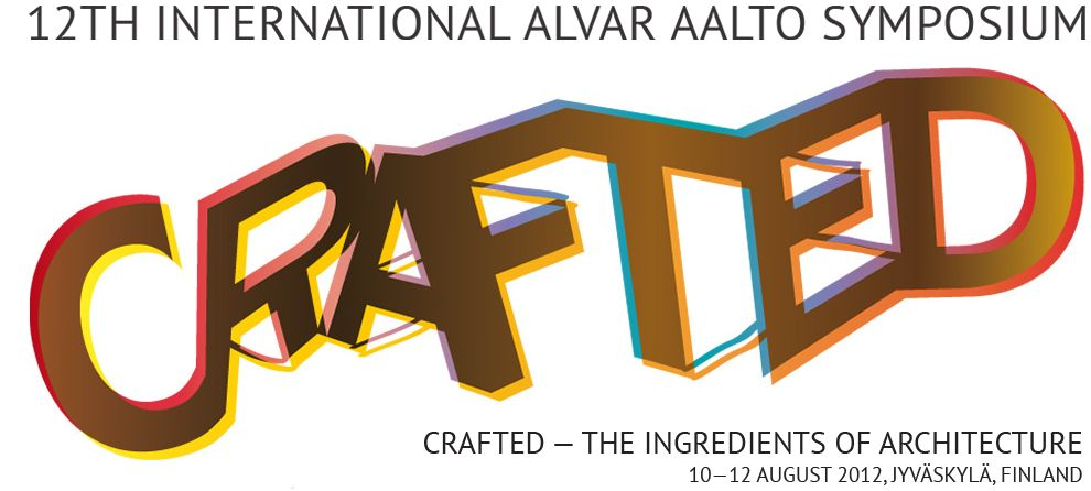 "Speakers Confirmed for ""Crafted – The Ingredients of Architecture"" Alvar Aalto Symposium"