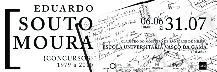 """Eduardo Souto de Moura – Contests"" Exhibition"