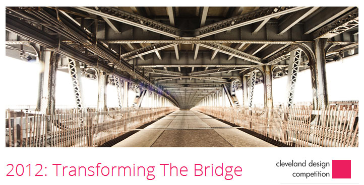 Cleveland Design Competition: Transforming the Bridge