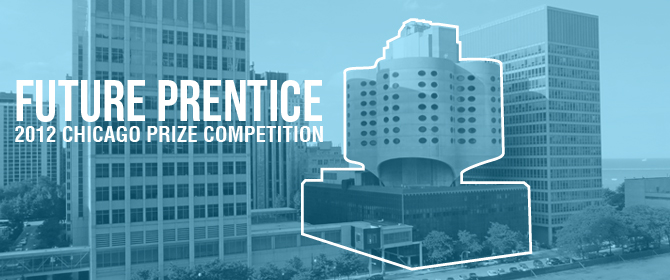 2012 Chicago Prize Competition: Future Prentice