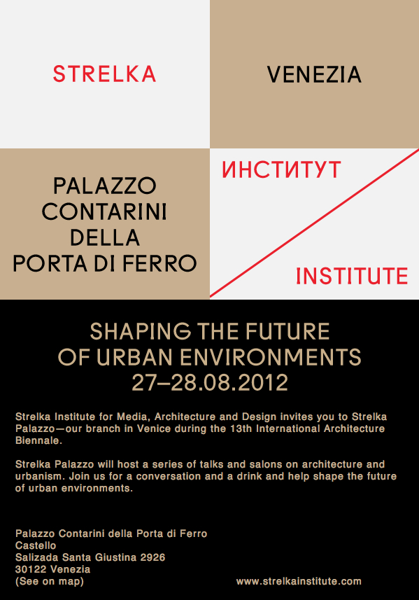 Venice Biennale 2012: Strelka Institute to host discussions on shaping tomorrow's cities