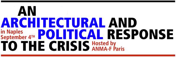 Naples Event: An Architectural and Political Response to the Crisis