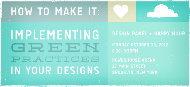 How to Make It: Implementing Green Practices in Your Designs