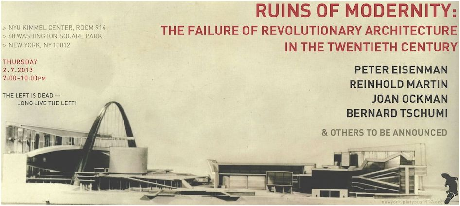 &#8220;Ruins of Modernity: The Failure of Revolutionary Architecture in the 20th Century&#8221;