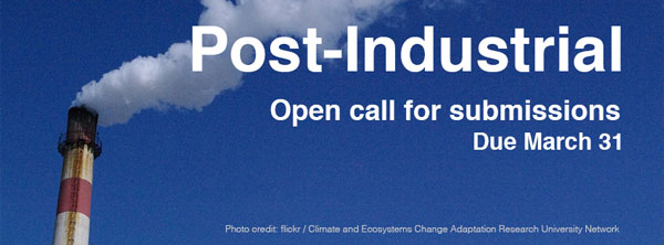Median Magazine Call for Contributions: Post-Industrial Issue