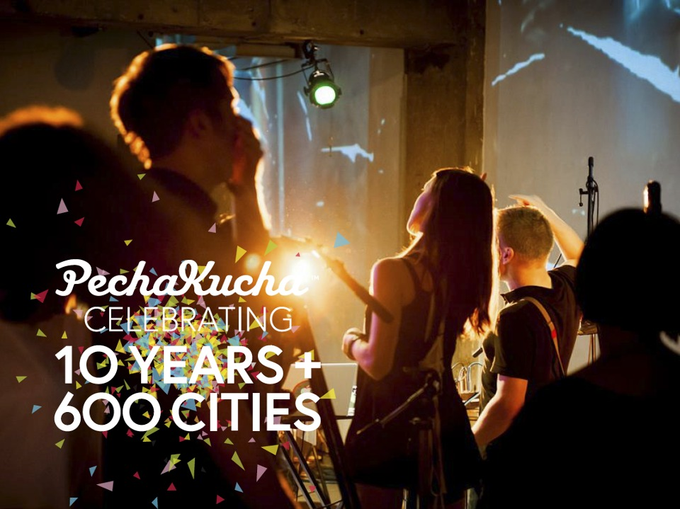 PechaKucha Celebrates 10 Years!