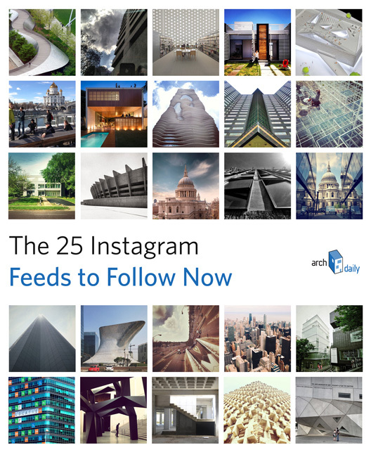 The 25 instagram feeds to follow now archdaily for Home architecture instagram