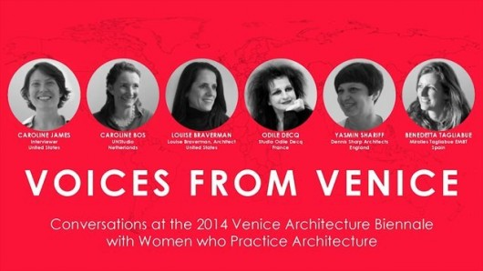 Voices From Venice: A Global Dialogue for Women in Architecture Voices From Venice: A Global Dialogue for Women in Architecture